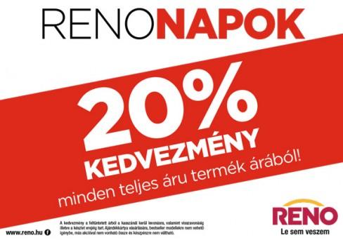c5da6c8d61 Reno Napok. 2019. május 08. Elképesztő árak a RENO-nál! Most 20% kedvezményt  kap minden teljes árú ...